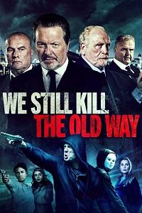 Watch We Still Kill the Old Way Online Free in HD