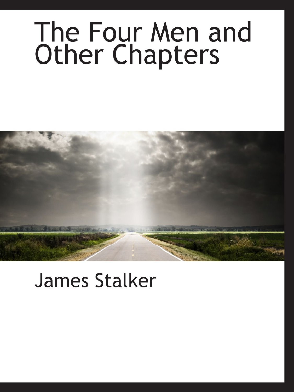 James Stalker-The Four Men And Other Chapters-