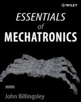 Essentials of Mechatronics by John Billingsley