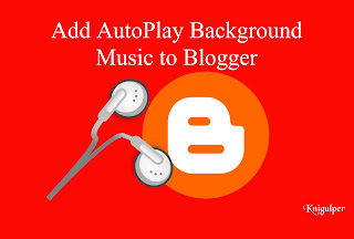 AutoPlay Background Music for Blogger