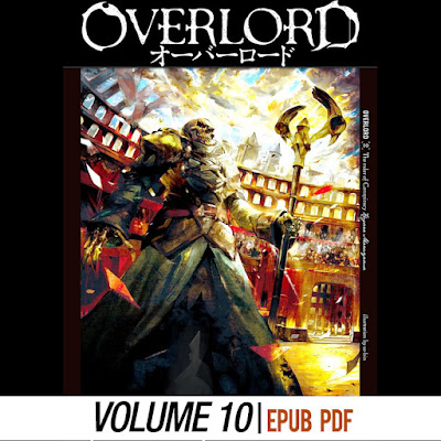 Top Five Overlord Light Novel Volume 11 Read Online - Circus