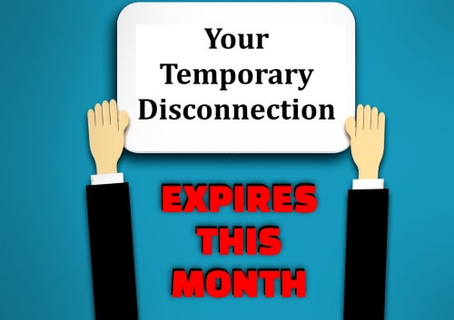 Temporary disconnection expiration