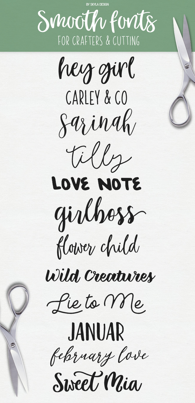 Smooth fonts, perfect for crafters silhouette cameo cutting machines