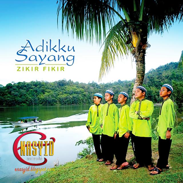 Album | Adikku Sayang – Zikir Fikir (2008)