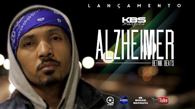 "KBS Marques  lança o clipe ""Alzheimer"""