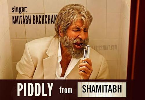 Piddly - Shamitabh (2015)