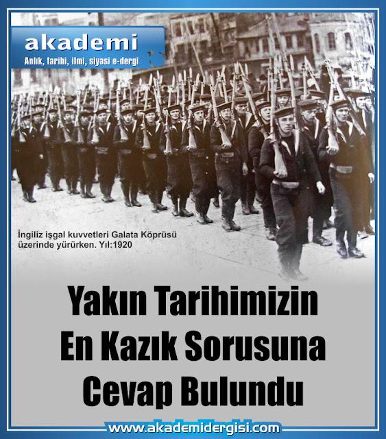 atatürk ilke ve inkılapları, Cumhuriyet Tarihi, ingiliz ajanı, kurtuluş savaşı, Mehmet Fahri Sertkaya, Mustafa Kemal Atatürk, akademi dergisi, gerçek mi