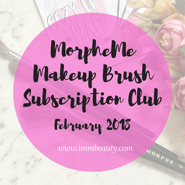 MorpheMe Brush Club February 2018