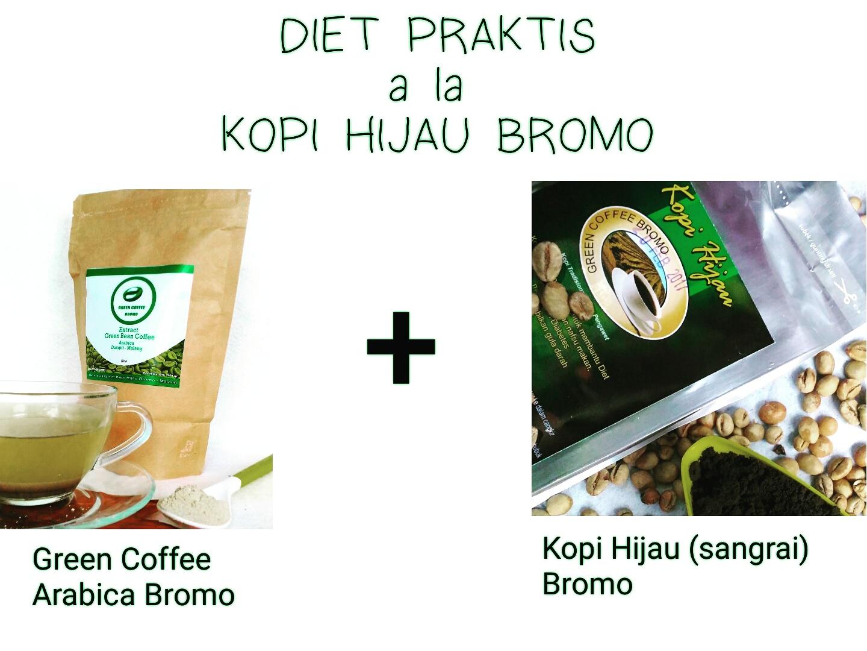 2017 Green Coffee Kopi Hijau Siap Minum Cara Diet Praktis Dengan Dan Bromo