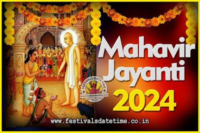 2024 Mahavir Jayanti Date and Time, 2024 Mahavir Jayanti Calendar