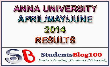 ANNA UNIVERSITY APRIL/MAY/JUNE RESULTS 2014