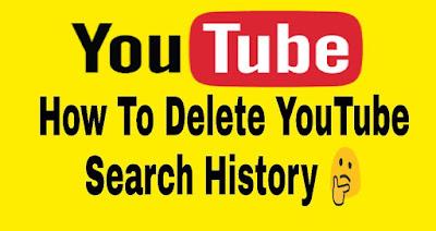 यूट्यूब सेर्च हिस्ट्री को डिलीट कैसे करे