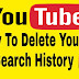 YouTube Search History को Delete/Reomve कैसे करे ।