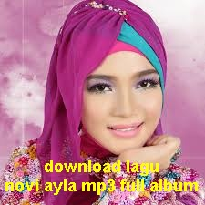 download lagu novi ayla mp3 full album