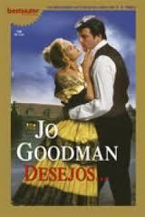 Desejos Jo Goodman  apaixonada por romances