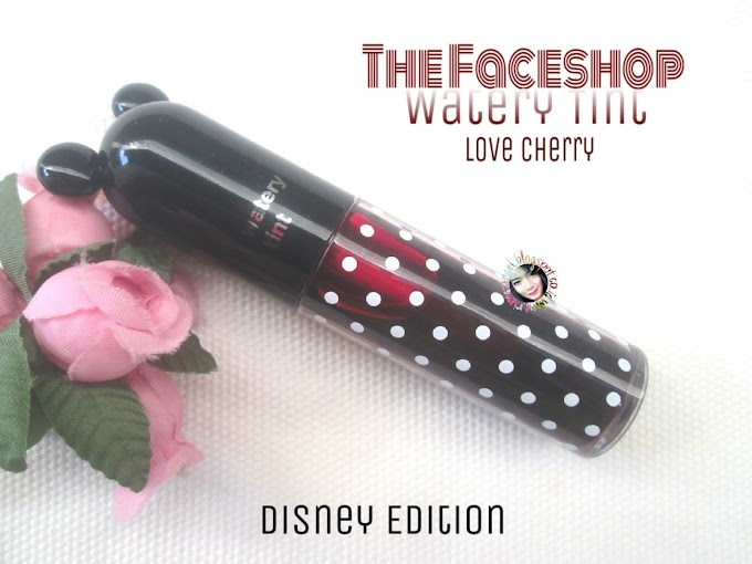 Review The Faceshop Watery Tint X Disney Edition - Love Cherry/Red Cherry