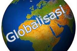 Pengertian dan Pengaruh Globalisasi