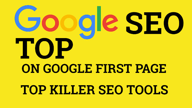 Top seo tools for website to get on google first page