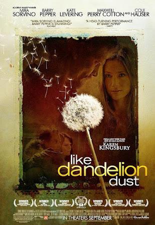 Like Dandelion Dust (2010)