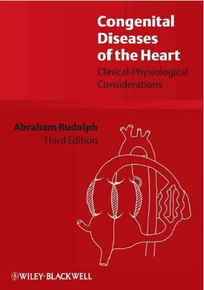 Congenital Diseases of the Heart Clinical-Physiological Considerations - 3rd edition
