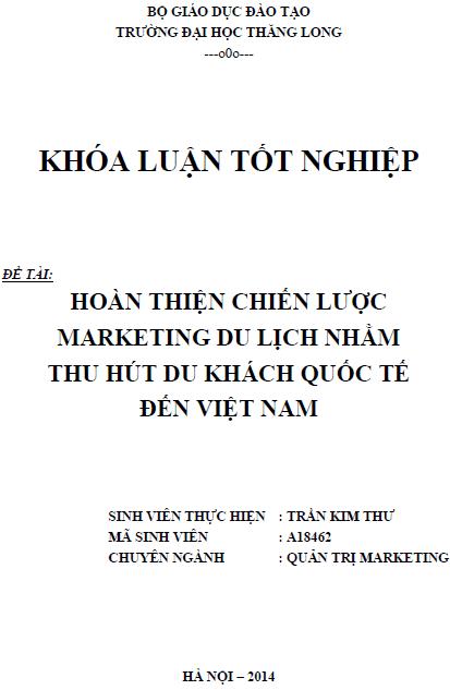 Hoàn thiện chiến lược Marketing du lịch nhằm thu hút du khách Quốc tế đến Việt Nam