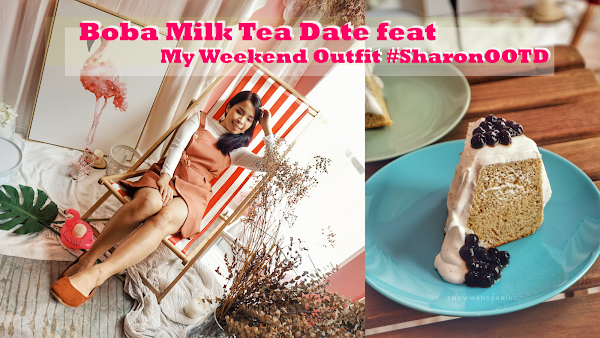 Boba Milk Tea Date with #SharonOOTD My Weekend Outfit