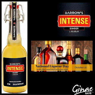Barrow's Intense Ginger Liqueur: National Liqueur Day