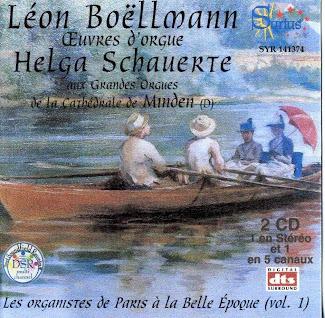 Léon Boëllmann: Les organistes de Paris à la Belle Époque, vol. 1