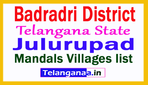 Julurupad Mandal Villages in Badradri Kothagudem District Telangana