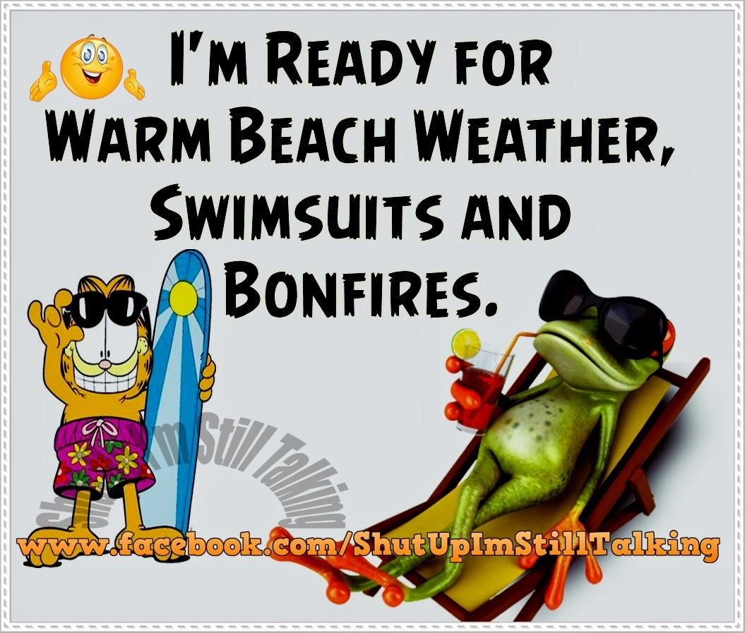 Truth Follower: I'm Ready For Warm Beach Weather