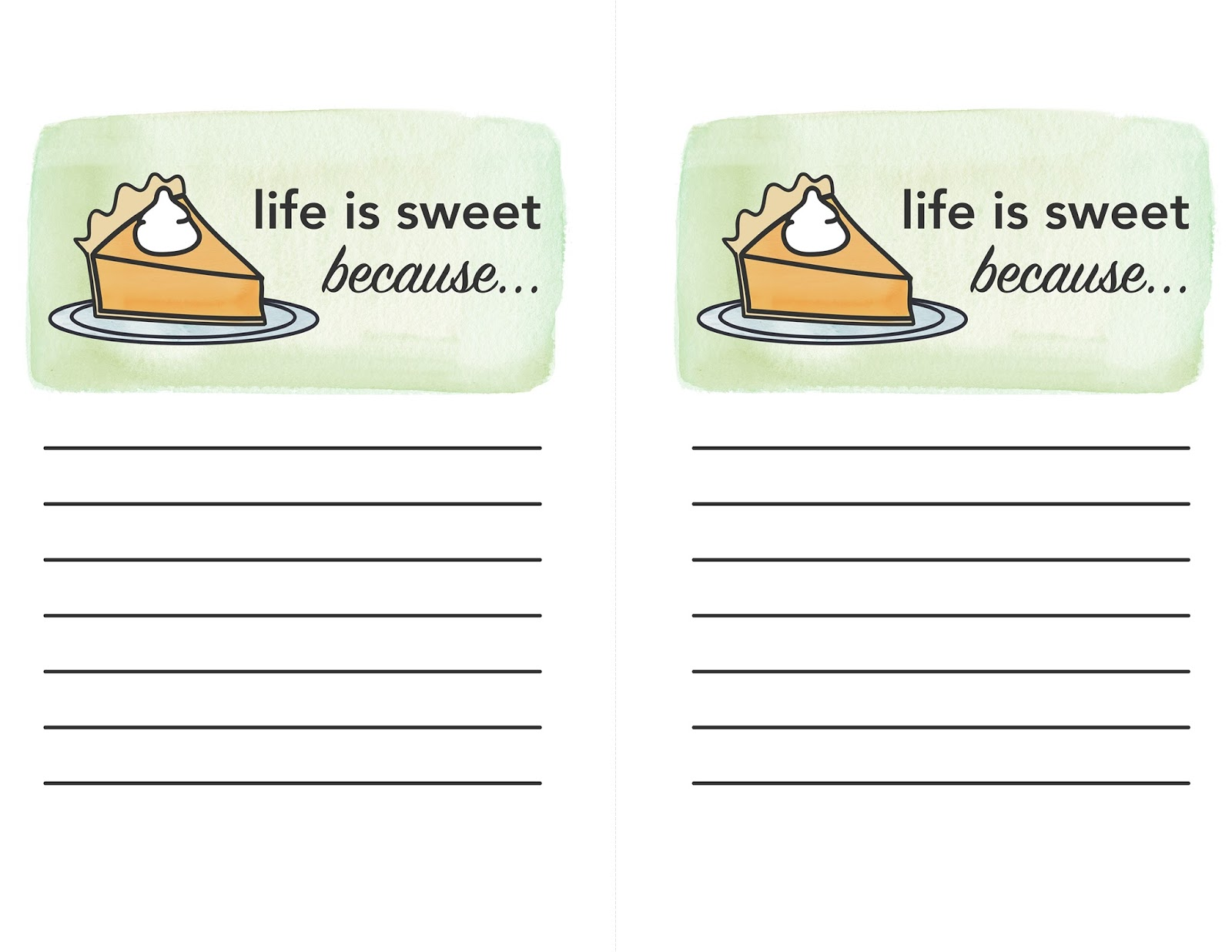 We Can Make Anything Life Is Sweet Thanksgiving Printable
