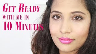 Get Ready With Me In 10 Minutes!