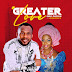 DOWNLOAD MP3:  Enny Okosun Ft. Uniekgrace – Greater Love