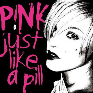 P!nk-Just Like A Pill