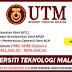 Jawatan Kosong Terkini di Universiti Teknologi Malaysia (UTM) - Tetap/Kontrak