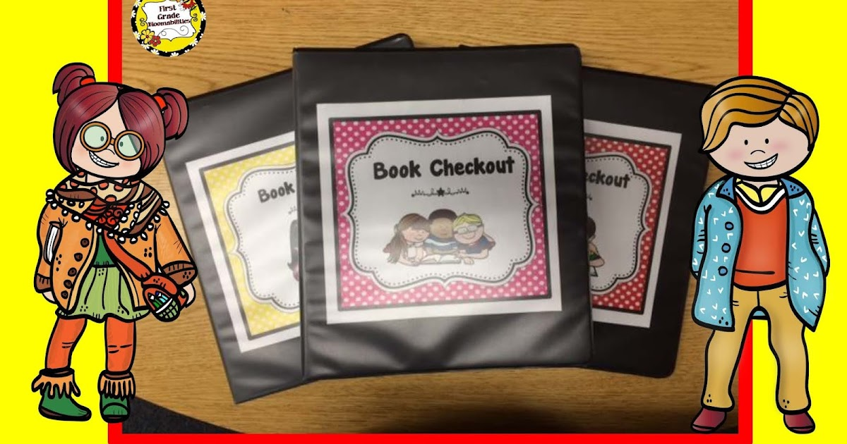 First Grade Bloomabilities Book Checkout in Classroom