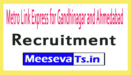Metro Link Express for Gandhinagar and Ahmedabad MEGA Recruitment
