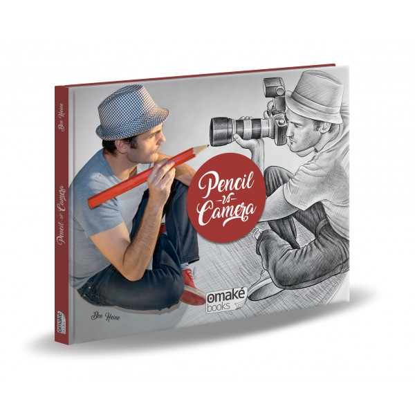 Livre Pencil Vs Camera Book - Ben Heine Art - Drawing and Photography - Omake Books - 2017 C