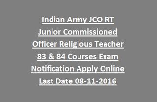 Indian Army JCO RT Junior Commissioned Officer Religious Teacher 83 & 84 Courses Exam Notification Apply Online Last Date 08-11-2016