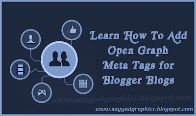 Add Open Graph Meta Tags for Blogger Blogs