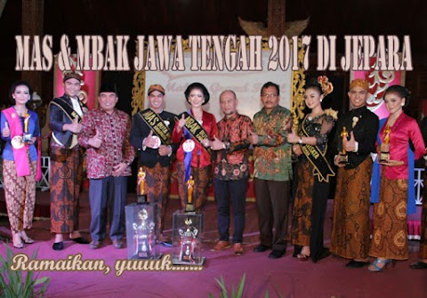 Mas & Mbak Jawa Tengah 2017 di Jepara