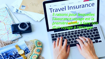 pourquoi-avez-vous besoin d'une assurance-voyage
