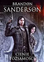 """""""Cienie tożsamości"""" – Brandon Sanderson"""