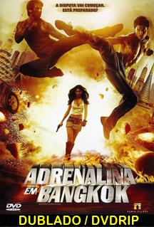 Assitir Adrenalina em Bangkok – Dublado  2010