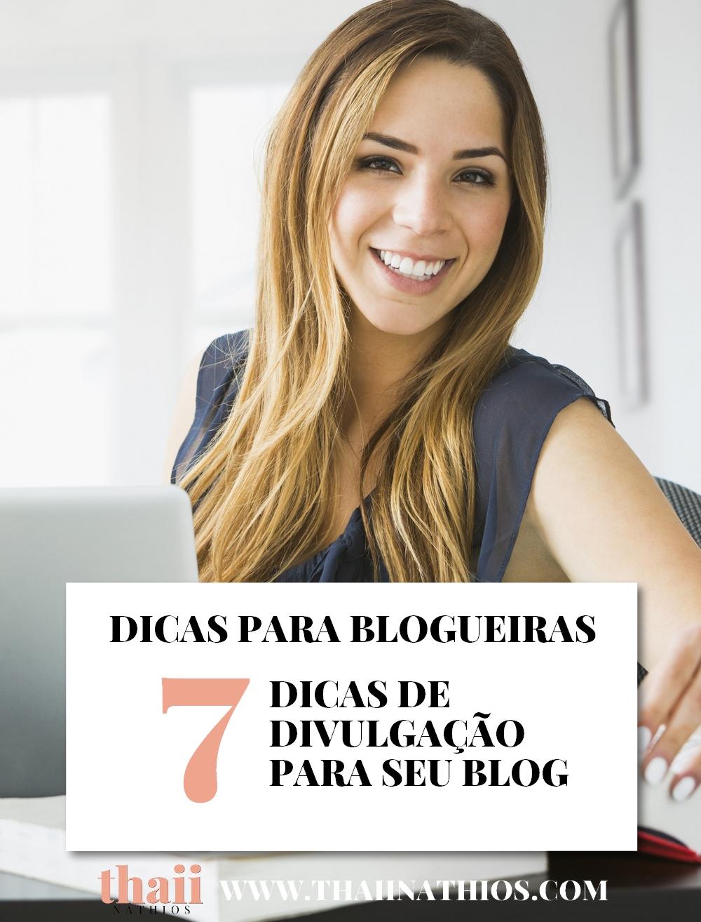 7 Dicas de Divulgação para seu Blog