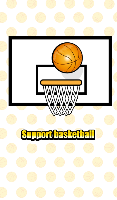 Support basketball!