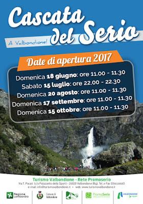Apertura Cascate del Serio 20 agosto - 17 settembre - 15 ottobre Valbondione (BG)