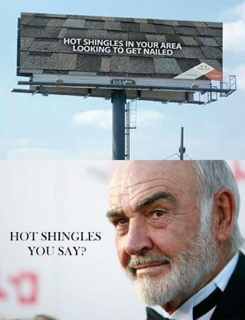 Funny Hot Shingles Sean Connery Sign Picture
