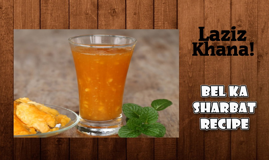 Bel Ka Sharbat Recipe in Roman English - Bel Ka Sharbat Banane ka Tarika