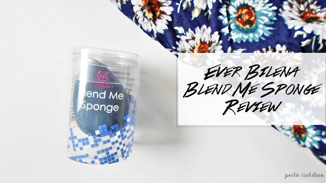 Ever Bilena Blend Me Sponge Review